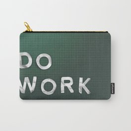 Do Work Carry-All Pouch