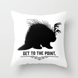 Get to the Point - Porculope Silhouette Throw Pillow