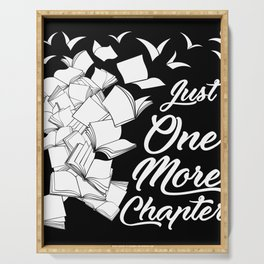 Just One More Chapter - Funny Reading graphic For Readers Serving Tray
