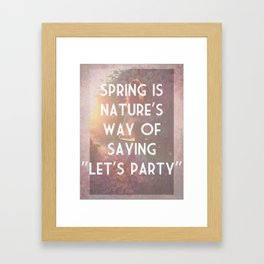 Nature's Party Framed Art Print