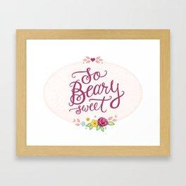 So Beary Sweet Hand Lettering Framed Art Print