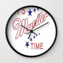 It's Mueller Time Funny Robert Mueller Trump Impeachment Investigation Design Wall Clock