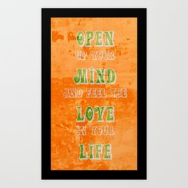 Open up your mind Art Print