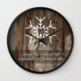 May Your Days Be Pearly and White Wall Clock
