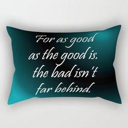 For As Good Rectangular Pillow