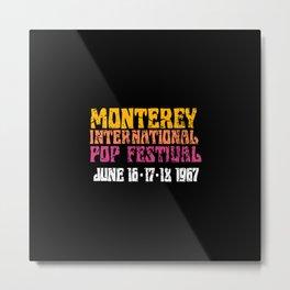 Monterey International Pop Festival 1967 Metal Print