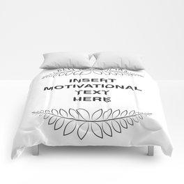insert motivation Comforters