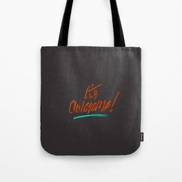 It's Awesome Tote Bag