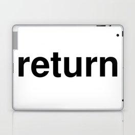 return Laptop & iPad Skin