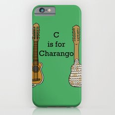 C is for Charango Slim Case iPhone 6s