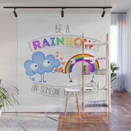 Be The Rainbow  Wall Mural