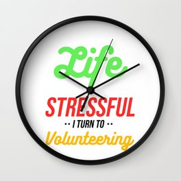 Turn To Volunteering Volunteer Charity Kindness Rescue Gift Wall Clock