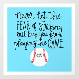 Fear of Striking Out Art Print
