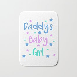Daddy s Baby Girl Brat Little DDLG Ageplay Bath Mat