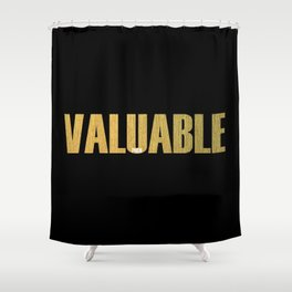 Valuable Shower Curtain