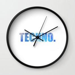 "A Techno Tee For Music Lovers Saying ""Techno."" T-shirt Design Musical Dancing Dancer Clubbing Dj Wall Clock"