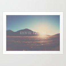 adventure awaits you ... Art Print