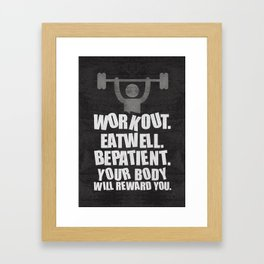 Lab No. 4 - Work Out Eat Well Be Patient Gym Motivational Quotes Poster Framed Art Print