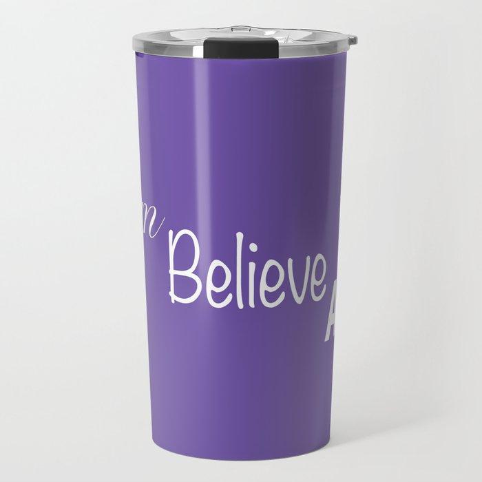 Dream Believe Achieve Ultra Violet Travel Mug