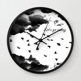 let's go away Wall Clock