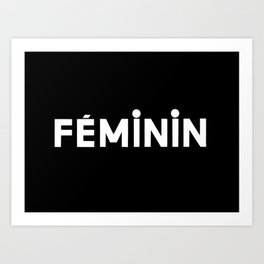 FÉMININ Art Print