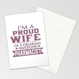 I'M A PROUD PHARMACIST'S WIFE Stationery Cards