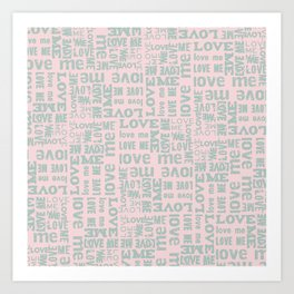 Valentine Love Me Typography Pattern-Mix & Match with Simplicty of life Art Print