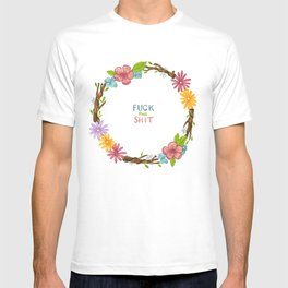 Fuck this shit T-shirt