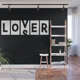 Loser Lover Funny Novelty Sarcasm Gamer Gift Wall Mural