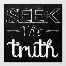 Seek the Truth; Canvas Print