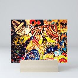 The Circus of LIFE!       b y Kay Lipton Mini Art Print