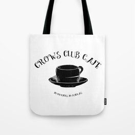 Six of Crows Club Tote Bag