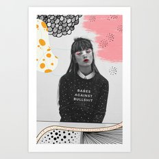 Babes Against Bullshit Art Print