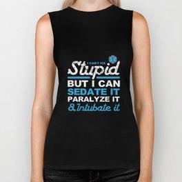 Funny EMS Stupid But I Can Sedate It Gift Biker Tank