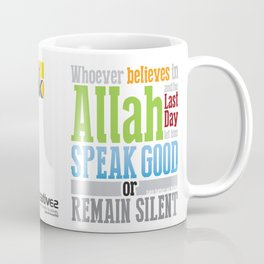 Speak Good or Remain Silent Coffee Mug