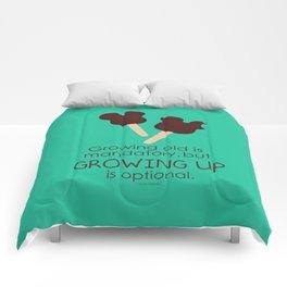 growing up is optional Comforters