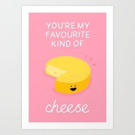 Favourite Cheese Art Print
