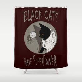 BLACK CATS POWER! Shower Curtain