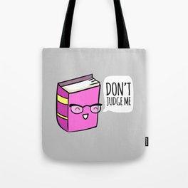 No Judging! Tote Bag