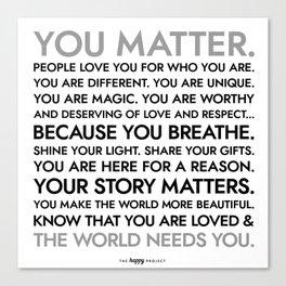 You Matter Poster Canvas Print