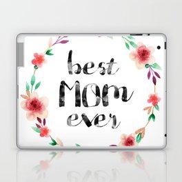 Best Mom Ever floral wreath Laptop & iPad Skin