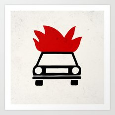 the car's on fire Art Print