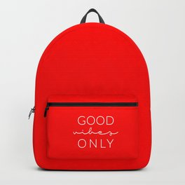 Good Vibes Only RED Backpack