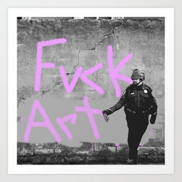 Fvck Art Art Print