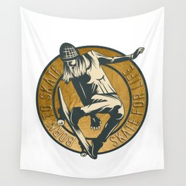 Skate for Life Wall Tapestry
