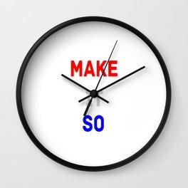 Make it so Wall Clock