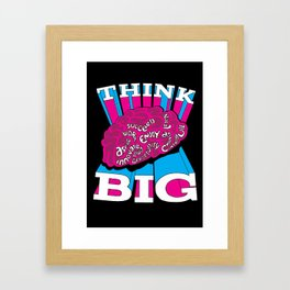 Think Big - A Positive Attitude Framed Art Print