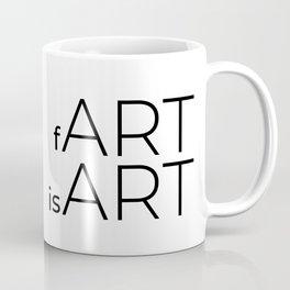 fArt is Art Coffee Mug