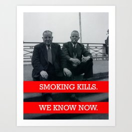 Smoking Kills. Art Print