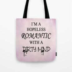 Dirty Romantic Tote Bag